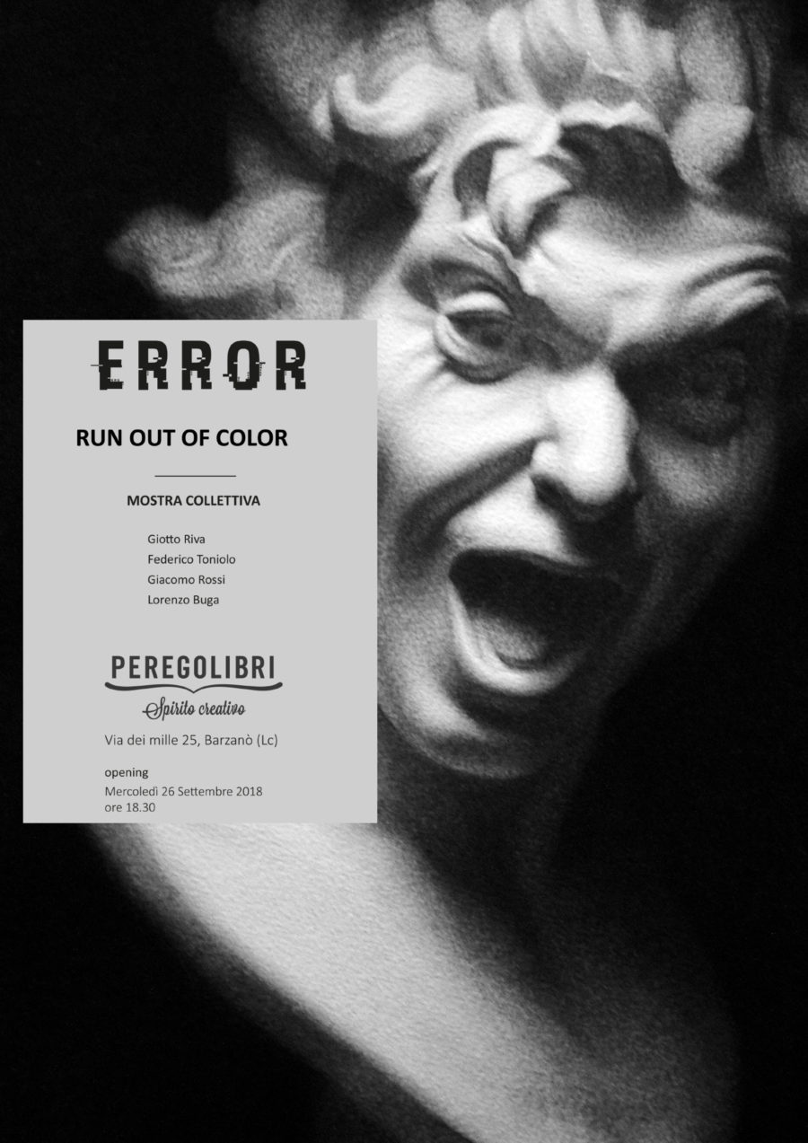 Error, run out of color. La mostra collettiva